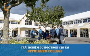 sinh vien trai nghiem tai truong trung hoc bethlehem college