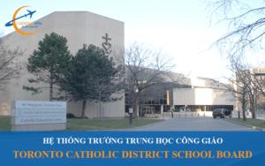 Hệ thống trường trung học Toronto Catholic District School Board