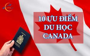 10 ưu điểm du học Canada