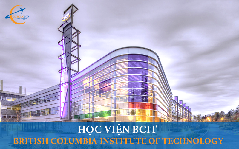 Học viện BCIT - British Columbia Institute of Technology